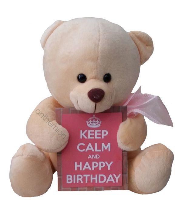 Αρκουδάκι ροζ ''Keep Calm-Happy birthday'' 30εκ